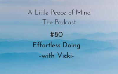 Episode 80: Effortless Doing with Vicki