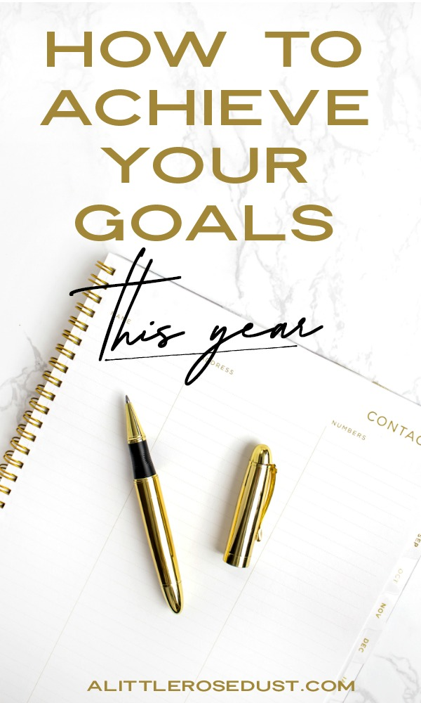 how to achieve your goals this year