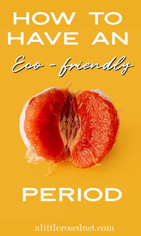 eco-friendly period
