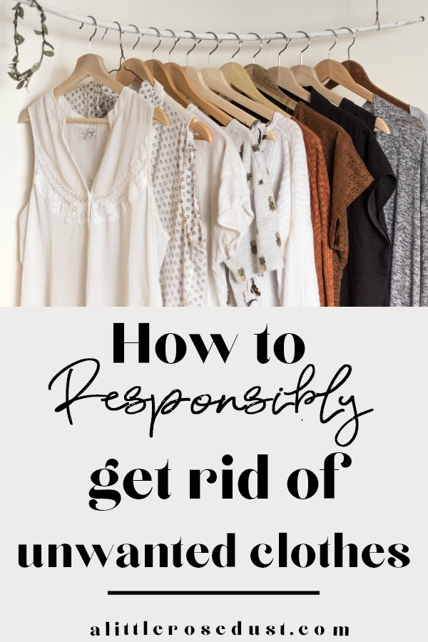 how to responsibly get rid of unwanted clothing