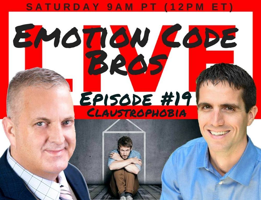 Episode #19: Claustrophobia can be eliminated with The Emotion Code — the Bros Will Help!