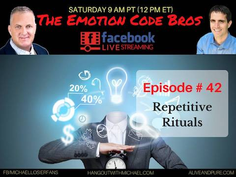 Episode #42 Muscle Testing & Repetitive Rituals Emotion Code with Michael Losier and John Inverarity