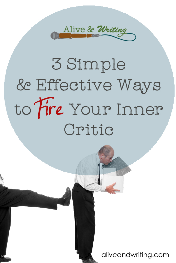 3 Simple & Effective Ways to Fire Your Inner Critic