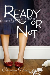 Ready or Not-
