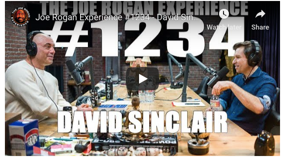 David Sinclair on Joe Rogan Podcast - chatting about NMN and