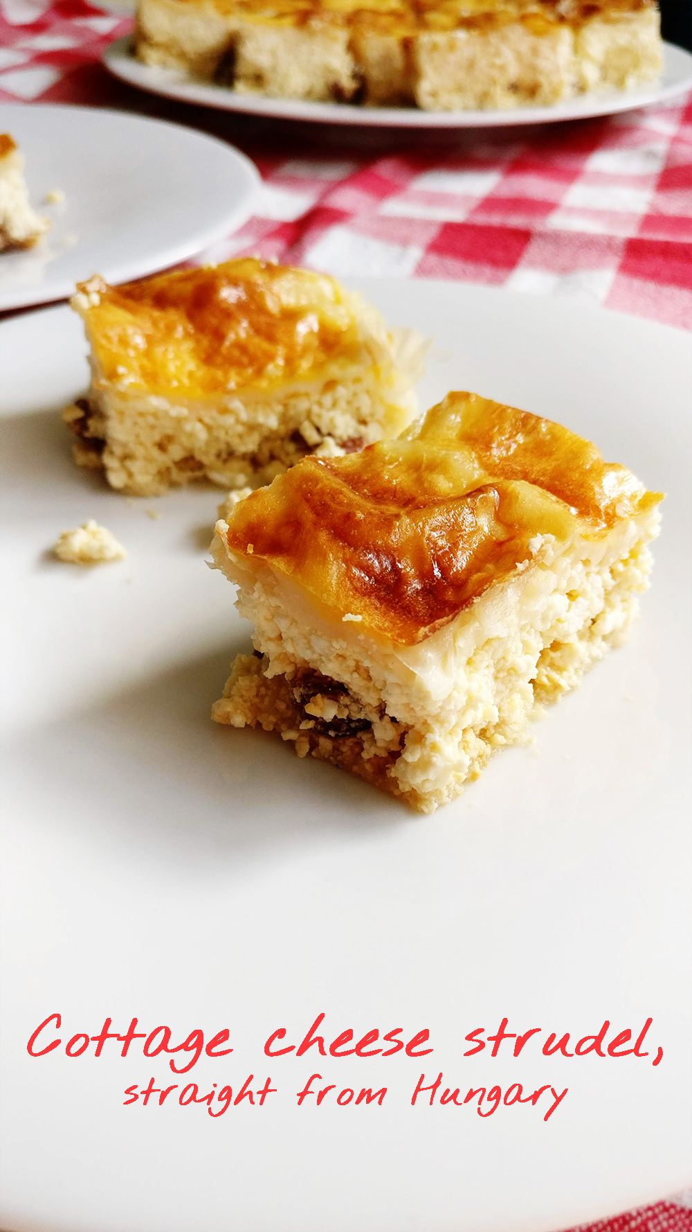 Easy Hungarian cottage cheese strudel (túrós rétes) recipe | Aliz's Wonderland #recipe #dessert #strudel #Hungary #Hungarianfood