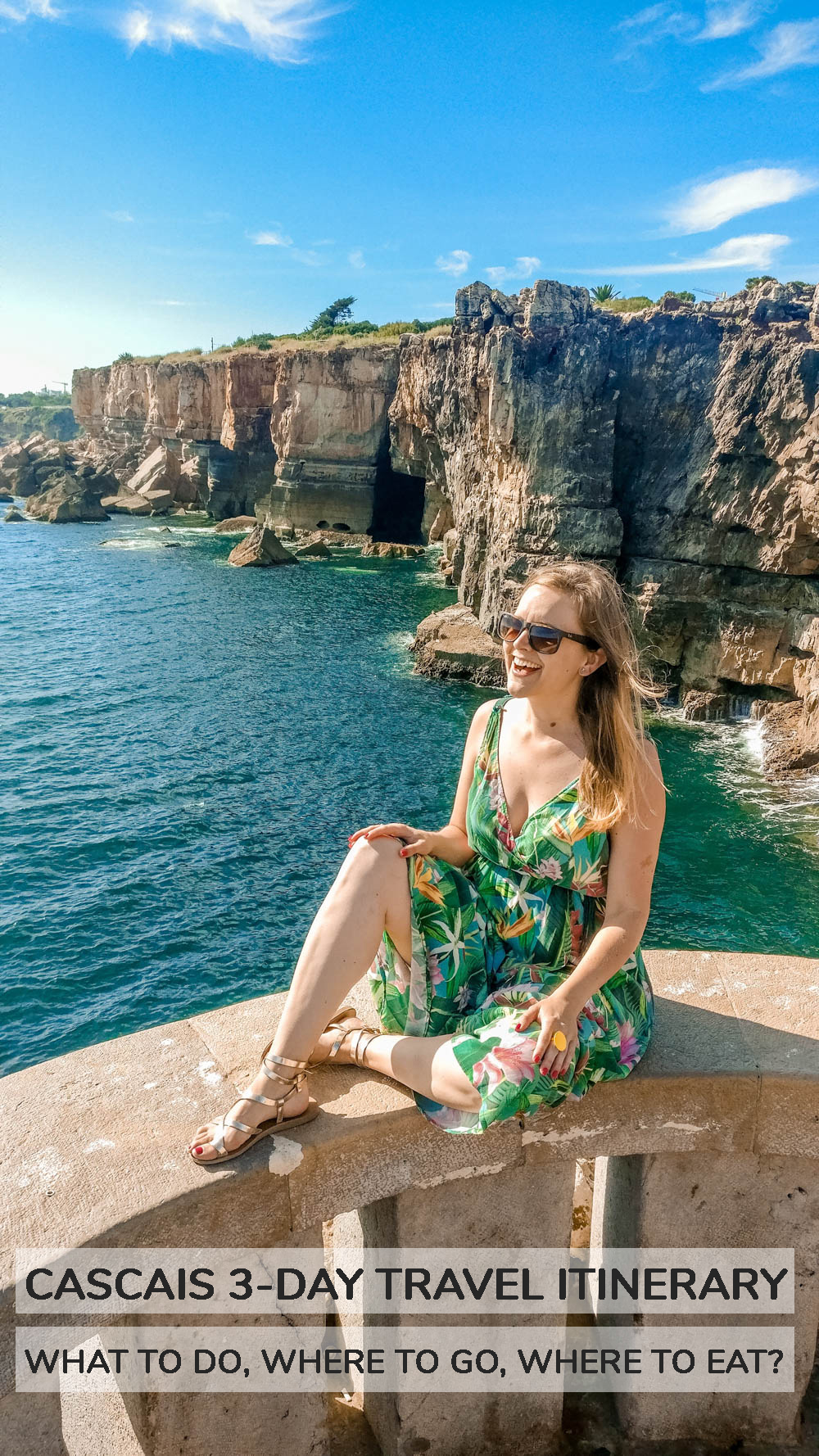 Cascais 3-day travel itinerary - what to do, where to go and where to eat? | Aliz's Wonderland