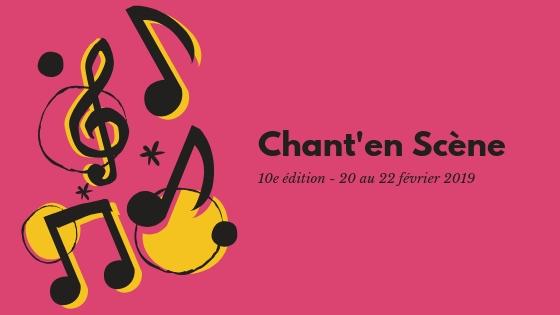 10e édition du Chant'en Scène en février