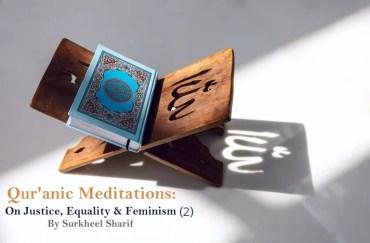 quranic meditation On Justice Equality Feminism 2