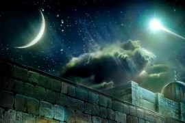 Isrâ' & Mirâj The Twin Miracles of Journey & Ascension Part 1