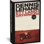 Recension: Ett land i gryningen av Dennis Lehane