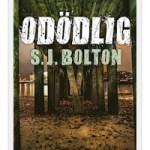 Recension: Odödlig av S.J. Bolton