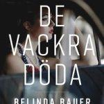 Recension: De vackra döda av Belinda Bauer