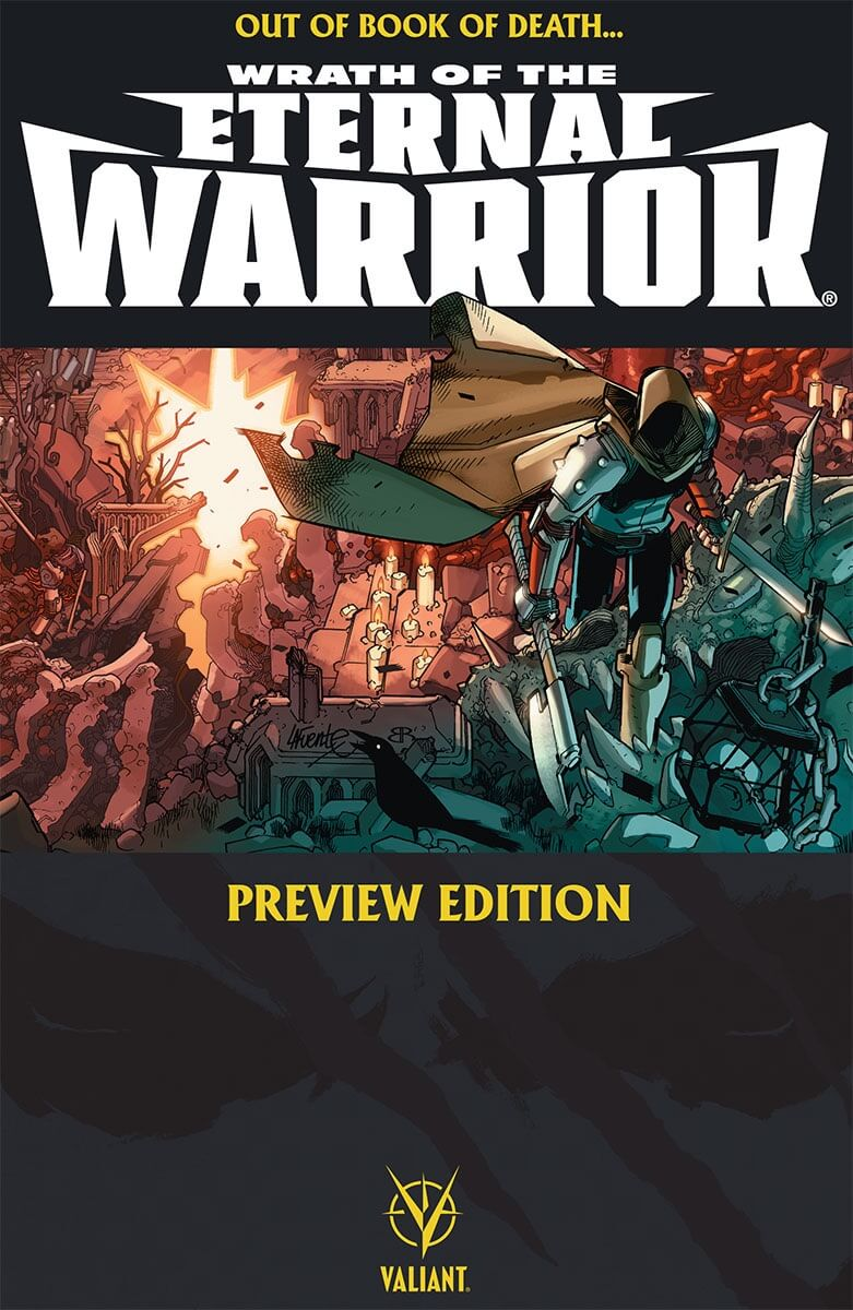 WRATH OF THE ETERNAL WARRIOR PREVIEW EDITION - Available as Flipbook with BOOK OF DEATH #4