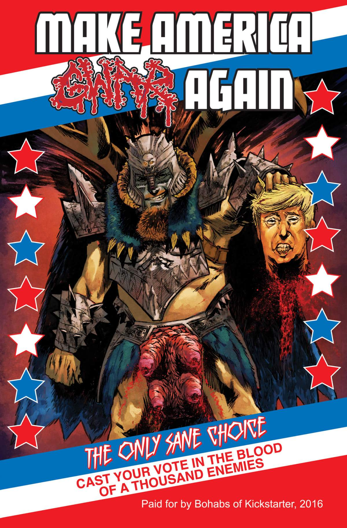Make America GWAR Again kickstarter exclusive: Christian DiBari art, Mike Spicer colors, Taylor Esposito deisgn