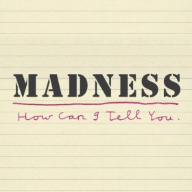 Madness new single