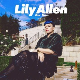 Our Time Lily Allen