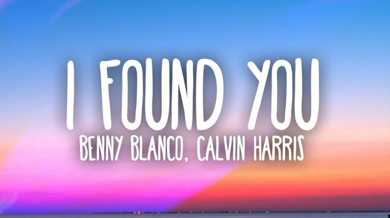 Benny-Blanco_Calvin-Harris_I-Found-You