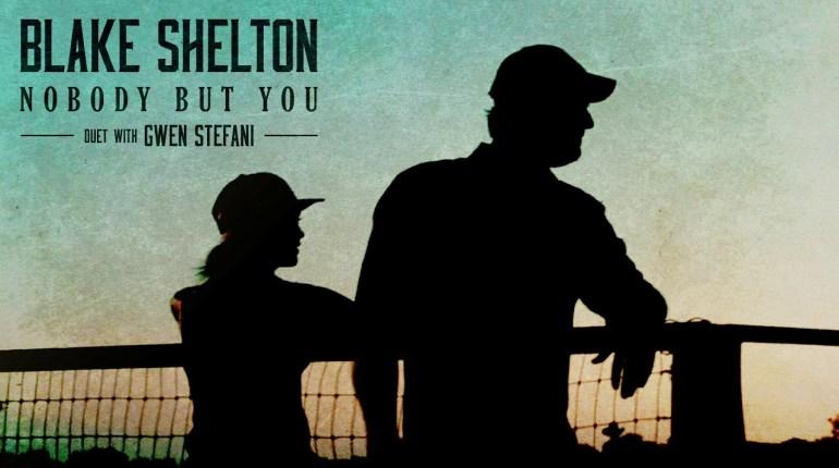 Blake Shelton gwen stefani nobody but you review
