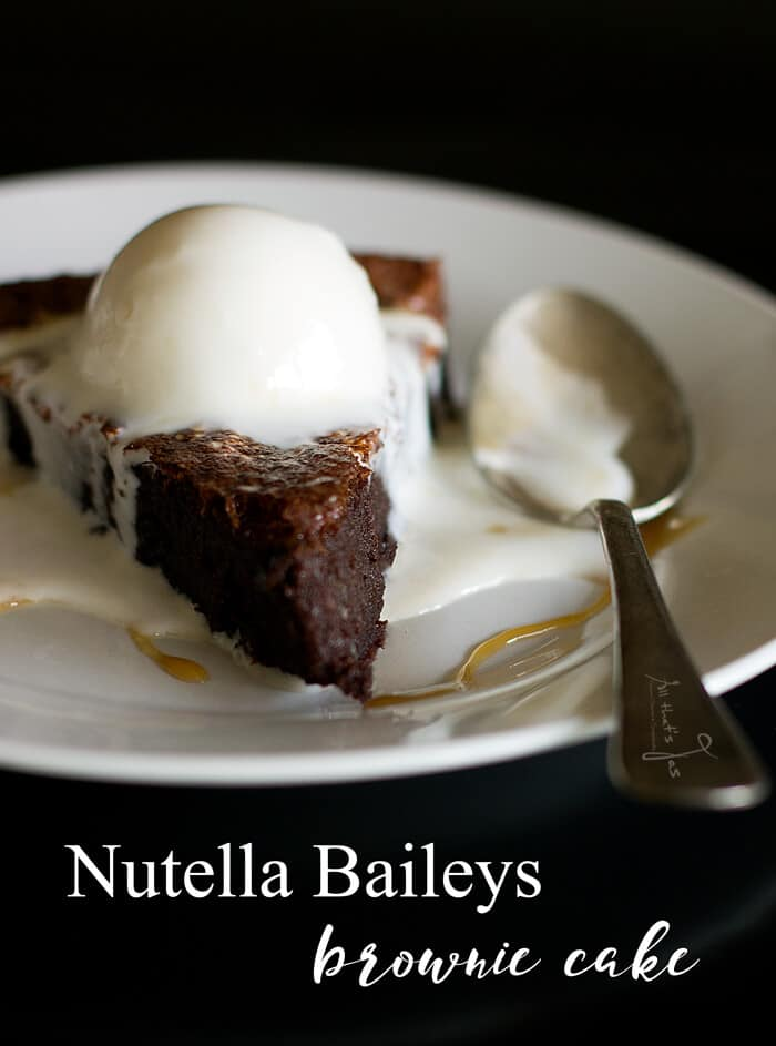 Nutella Baileys Brownie Cake - All that's Jas