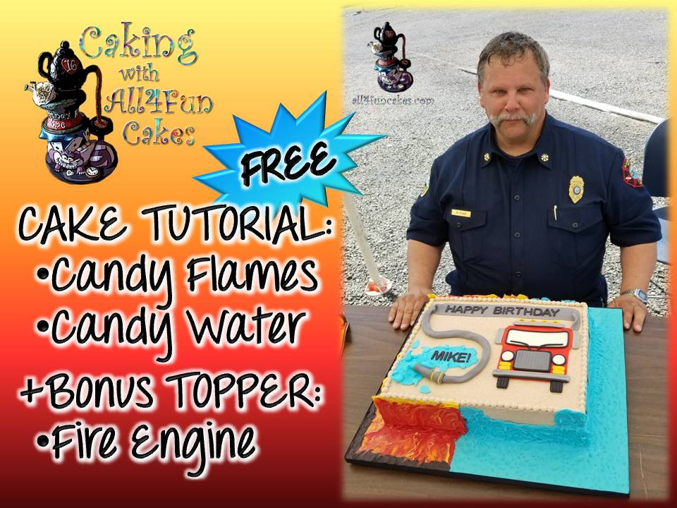 Candy Flames & Water Tutorial with Fire Engine Topper by Caking with All4Fun Cakes