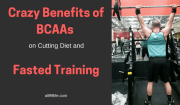 Crazy Benefits of BCAAs On Cutting Diet and Fasted Training