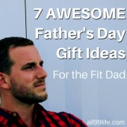 7 Awesome Father's Day Gift Ideas for the Fit Dad