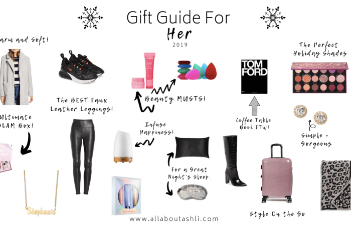 Holiday Gift Guide For Her 2019