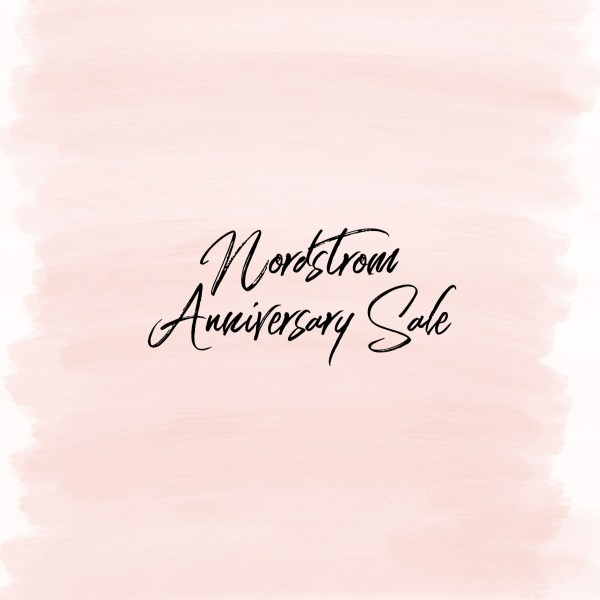 Nordstrom Anniversary Sale 2019 – First Look