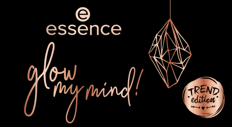 PREVIEW │ESSENCE TREND EDITION 'GLOW MY MIND!'