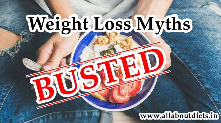 Indian Weight Loss Dieting Myths Busted! - All About Diet l