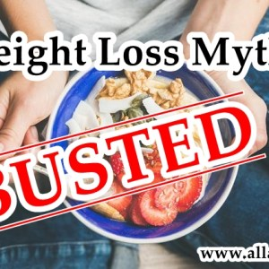 Indian Weight Loss Dieting Myths Busted!