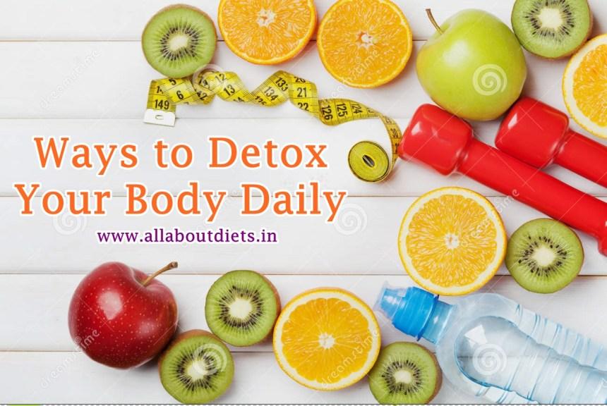 Ways to Detoxify!