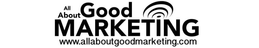 All About Good Marketing