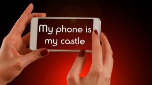 phone is my castle
