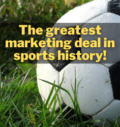 The greatest marketing deal in sports history!