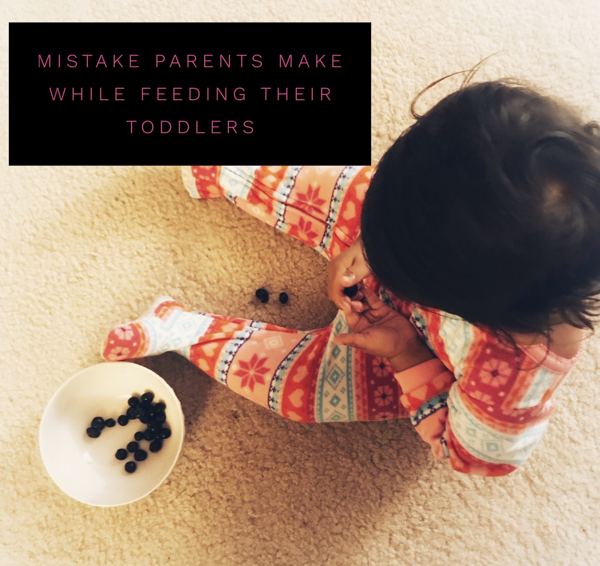 Mistake Parents Make While Feeding Their Toddlers