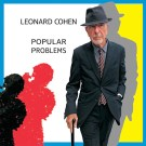 Leonard Cohen - Pupular Problems