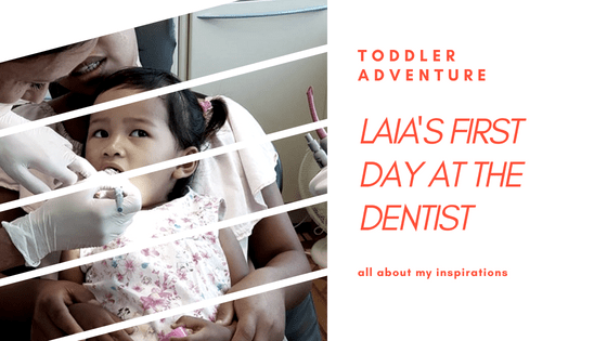 Laia's First Day At The Dentist