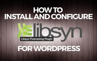 How-to-install-and-configure-Libsyn-podcasting-plugin-AAP