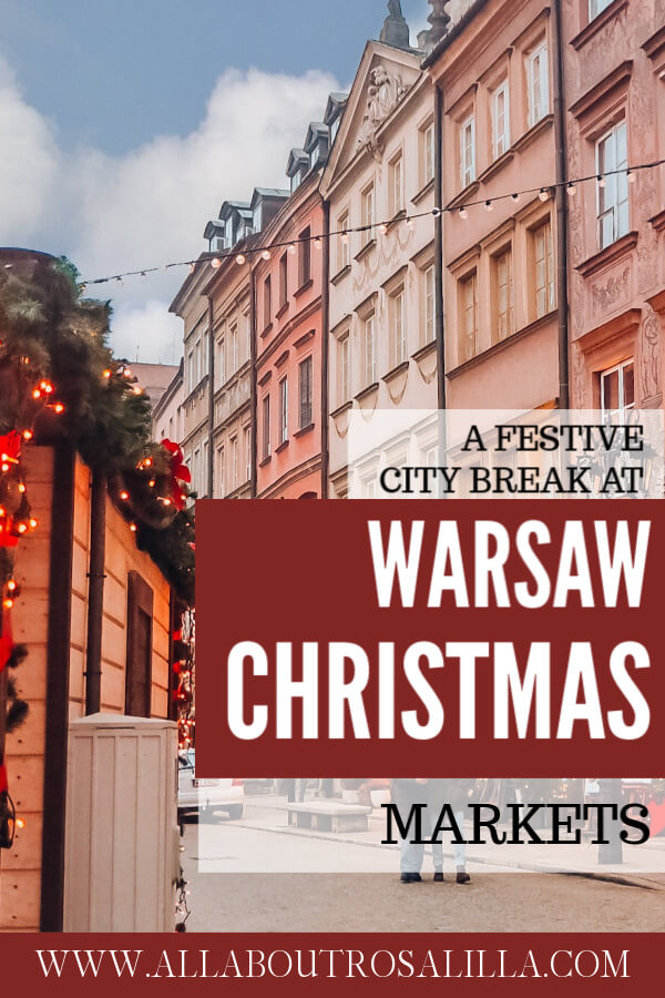 When it comes to Christmas Markets in Europe things don't get much prettier than Warsaw at Christmas. A guide on spending a festive weekend in Warsaw during Christmas. Read more on www.allaboutrosalilla.com #christmasmarkets #warsawchristmasmarket #polandchristmasmarket #warsawatchristmas #warsawchristmas #europechristmasmarkets