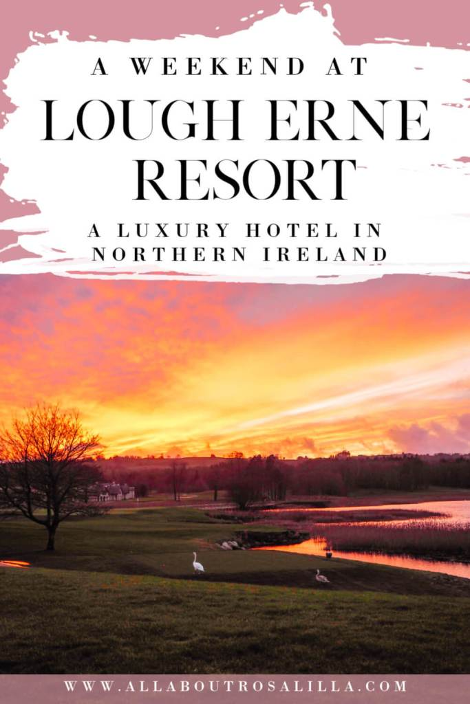 Swans at sunset with text overlay of A weekend at Lough Erne Resort, a luxury hotel in Northern Ireland
