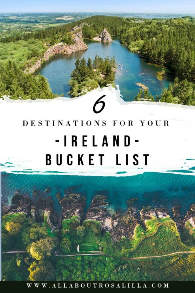Image of Irish coast with text overlay 6 destinations for your Ireland bucket list