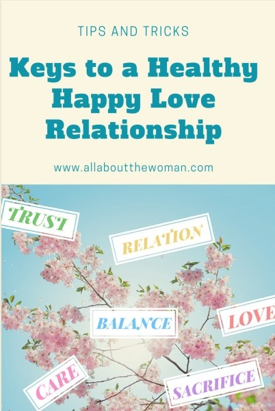 Keys to a Healthy Happy Love Relationship
