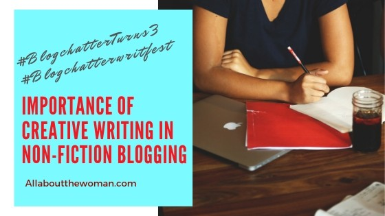 Importance of Creative Writing in Non-fiction blogging