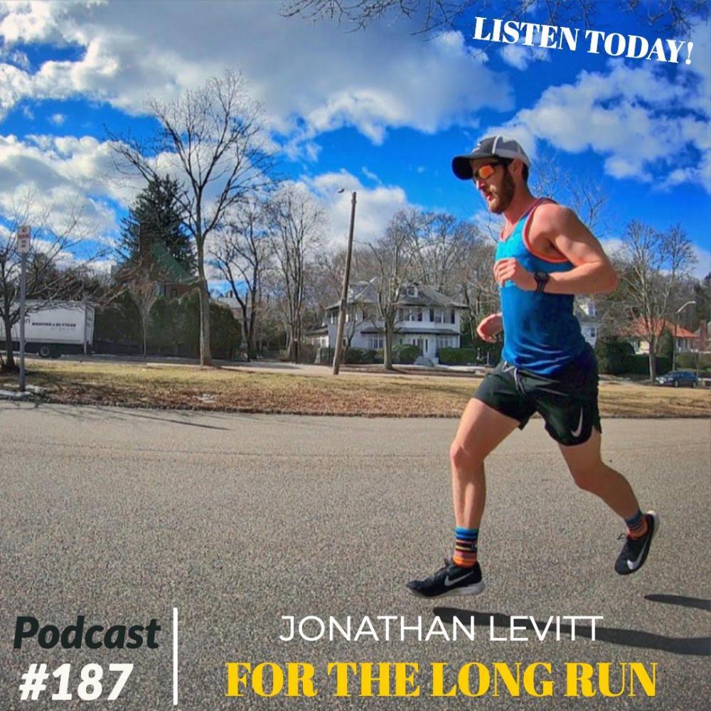 AAJ 187: Jonathan Levitt of For The Long Run Podcast