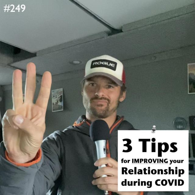 AAJ 249- 3 tips for improving your relationship during COVID by Joe Bauer of allaroundjoe