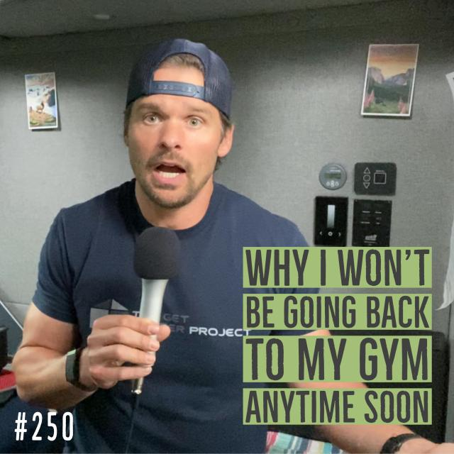 AAJ 250_ Why I won't be going back to my gym anytime soon by Joe Bauer of allaroundjoe health, fitness, and nutrition podcast in a van