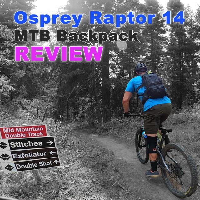 Osprey Raptor 14 MTB Backpack Review by Joe Bauer