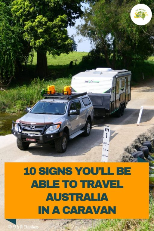 10 Signs You'll Be Able To Travel Australia in a Caravan
